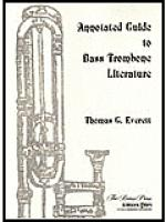 Annotated Guide to Bass Trombone Literature Sheet Music