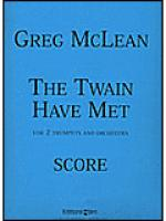 The Twain Have Met Sheet Music