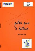Polka pour 3 batteurs (trio) Sheet Music