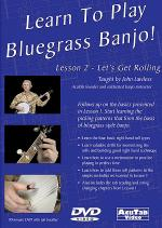 Learn to Play Bluegrass Banjo, Lesson 2, Let's Get Rolling DVD Sheet Music