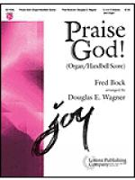 Praise God! - Organ/Handbell Score Sheet Music