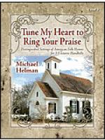 Tune My Heart to Ring Your Praise Sheet Music