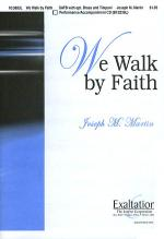 We Walk by Faith Sheet Music