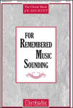 For Remembered Music Sounding SATB Sheet Music