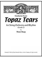 Topaz Tears for String Orchestra and Rhythm - Score Sheet Music