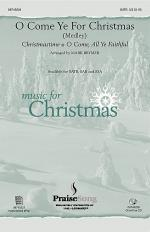 O Come Ye for Christmas (Medley) Sheet Music