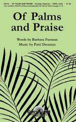 Of Palms and Praise Sheet Music