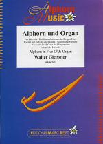 Alphorn und Orgel (Alphorn F/Gb) Sheet Music