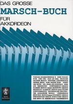 Das grosse Marsch-Buch fur Akkordeon Sheet Music