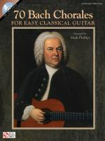 70 Bach Chorales For Easy Classical Guitar Sheet Music