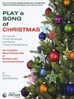 Play A Song Of Christmas - Variable Mixed Ensemble Or Solo With Accompaniment (Cello/String Bassoon/ Sheet Music