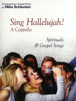 Niko Schlenker: Sing Hallelujah! A Cappella - Spirituals & Gospel Songs Sheet Music