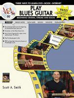 Play Blues Guitar -- Beginning Chords, Strums, and Solos Sheet Music