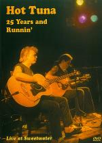 Hot Tuna - 25 Years and Runnin' DVD Sheet Music