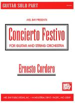 Concierto Festivo - Guitar Solo Part - For Gtr & Orchestra Sheet Music