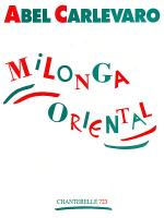Carlevaro: Milonga Oriental Sheet Music