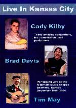 Kilby, Davis & May Live in Kansas City DVD Sheet Music