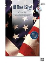 Of Thee I Sing! (A Celebration of America's Music for 2-part Choirs) Sheet Music