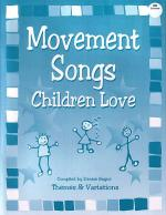 Movement Songs Children Love Sheet Music