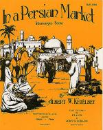 Albert Ketelbey: In A Persian Market (Easy Piano) Sheet Music