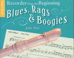 Recorder From The Beginning: Blues, Rags And Boogies Pupil's Book Sheet Music