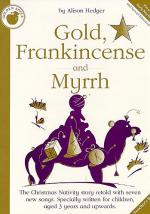 Alison Hedger: Gold, Frankincense And Myrrh (Teacher's Book) Sheet Music