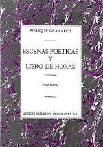 Enrique Granados: Escenas Poeticas / Libro De Horas Sheet Music