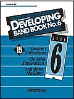Developing Band Book#6 Baritone T.C. Sheet Music