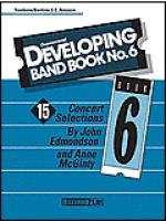 Developing Band Book#6-Trombone/Baritone B.C./Bassoon Sheet Music