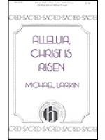 Alleluia, Christ is Risen Sheet Music