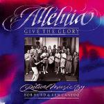 Alleluia! Give the Glory Sheet Music