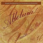Alleluia! Praise to You, Vol. 1 Sheet Music