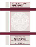 Celebrating Marriage: Preparing the Roman Catholic Wedding Liturgy, Third Edition Sheet Music