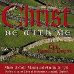 Christ Be with Me - Celtic Hymns and Prayers Sheet Music