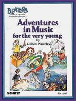 Adventures in Music for the very young Sheet Music