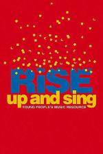 Rise Up and Sing Second Edition, Vocal Sheet Music