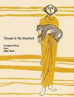 Yahweh Is My Shepherd Sheet Music