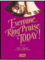 Everyone Ring Praise Today, Set 2: Lent/Easter Sheet Music
