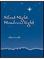 Silent Night, Wondrous Light Sheet Music