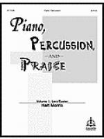 Piano, Percussion, and Praise for Lent and Easter Sheet Music