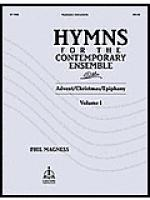 Hymns For The Contemporary Ensemble, Volume 1: Advent/Christmas/Epiphany (Reproducible) Sheet Music