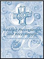 Wedding Processionals & Recessionals: Music With Orchestral General Midi Registrations Sheet Music