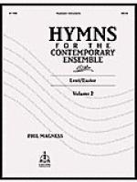 Hymns For The Contemporary Ensemble, Volume 2: Lent, Easter (Reproducible) Sheet Music