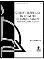Christ Jesus Lay in Death's Strong Bands Sheet Music