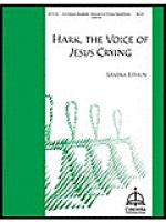 Hark, the Voice of Jesus Crying Sheet Music