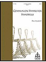 Communion Hymns for Handbells Sheet Music