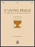 O Living Bread Sheet Music