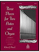 Three Pieces for Two Flutes & Organ Sheet Music