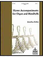 Hymn Accompaniments for Organ & Handbells Sheet Music