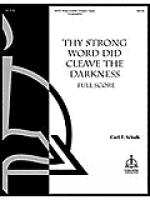 Thy Strong Word Did Cleave the Darkness Sheet Music